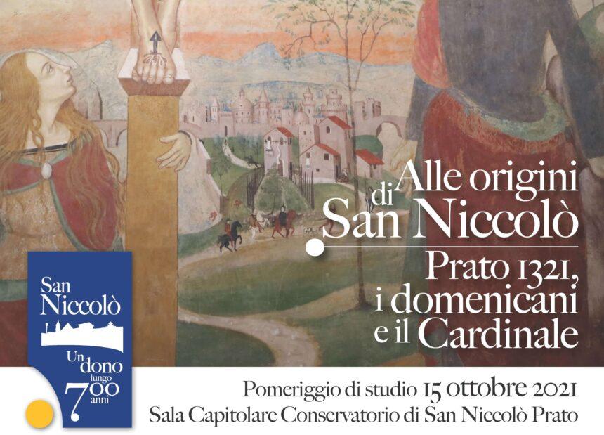 Alle origini di San Niccolò – Prato 1321, i domenicani e il Cardinale
